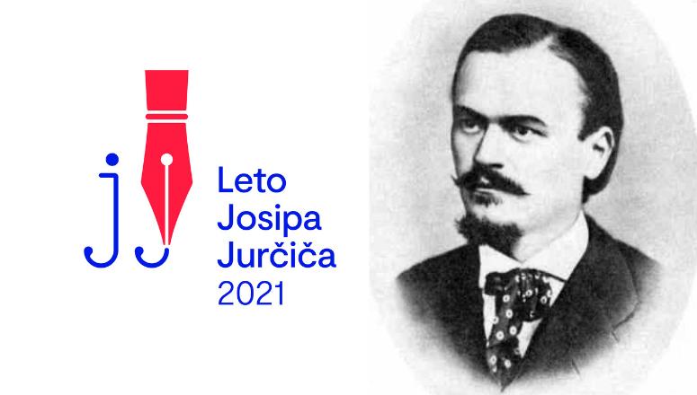 Leto 2021 – Vseslovensko leto Josipa Jurčiča – Jurčičeva Muljava